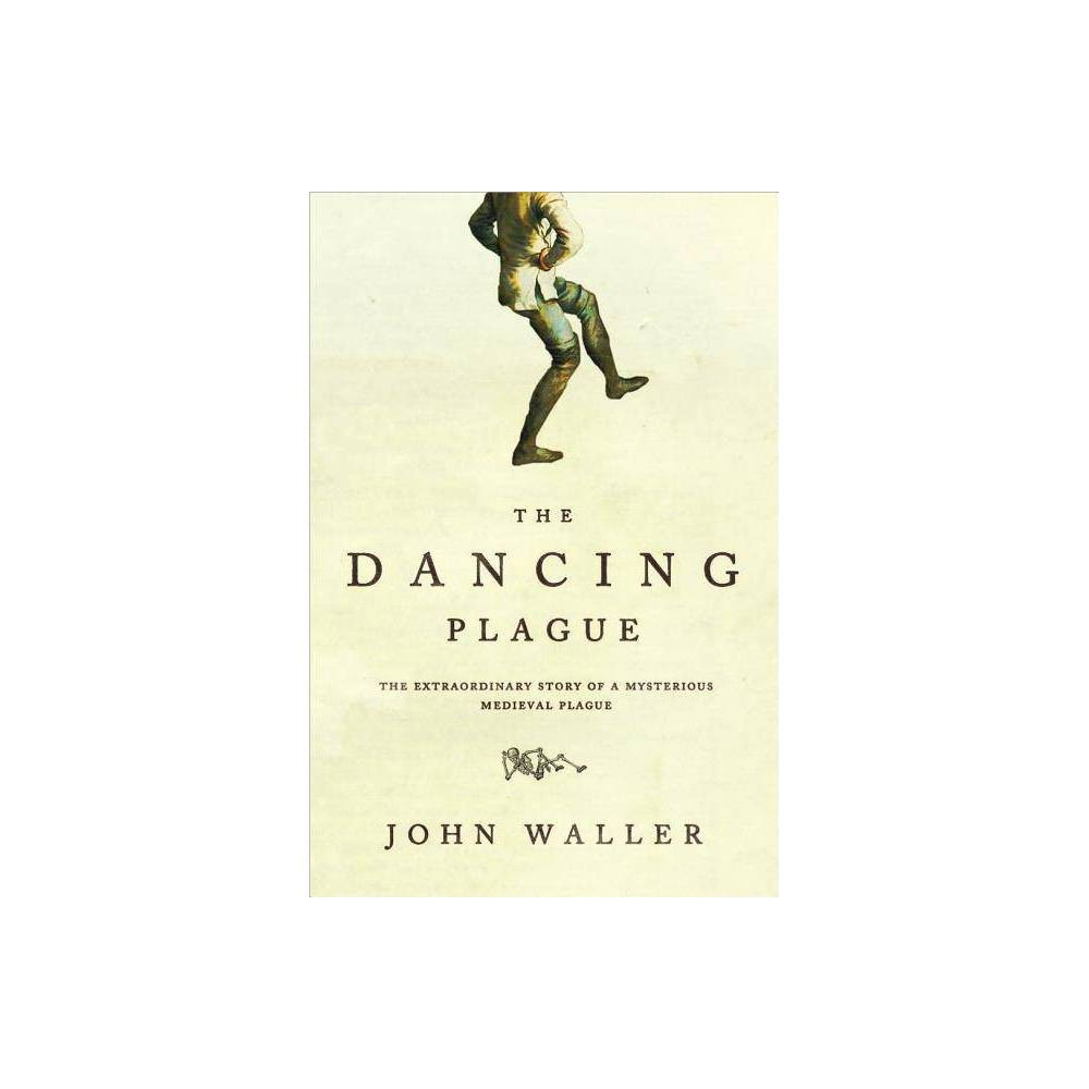 The Dancing Plague By John Waller Paperback