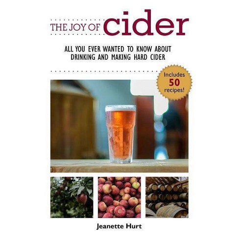 The Joy of Cider - by  Jeanette Hurt (Paperback) - image 1 of 1