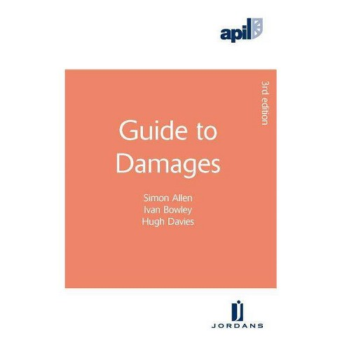 Apil Guide to Damages - 3 Edition by  Simon Allen & Ivan Bowley & Hugh Davies (Paperback) - image 1 of 1