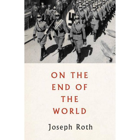 On the End of the World - by  Joseph Roth (Paperback) - image 1 of 1