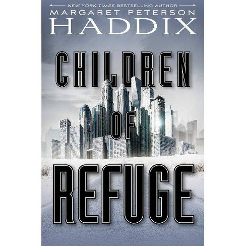 Children of Refuge - (Children of Exile) by  Margaret Peterson Haddix (Hardcover) - image 1 of 1