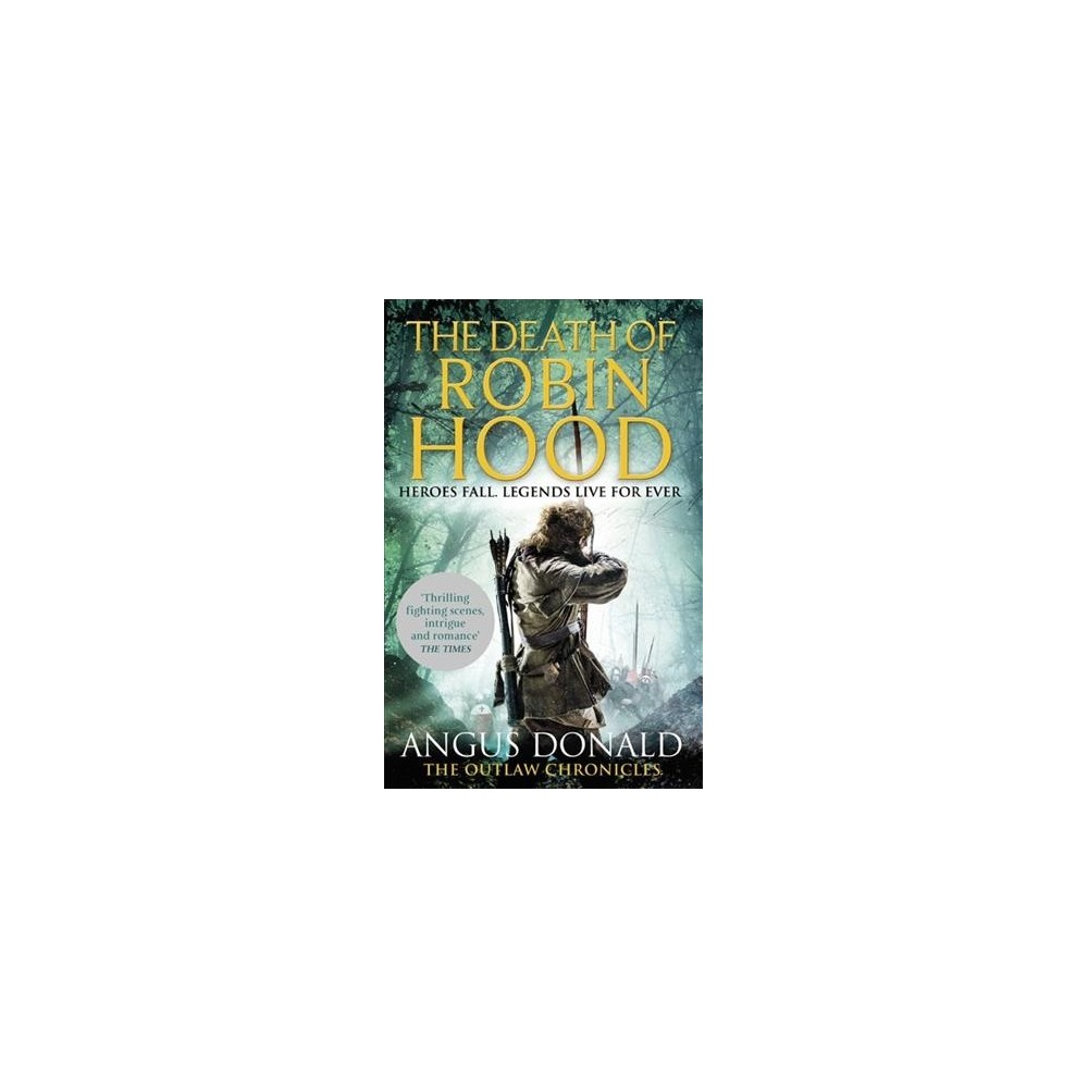 Death of Robin Hood (Reprint) (Paperback) (Angus Donald)