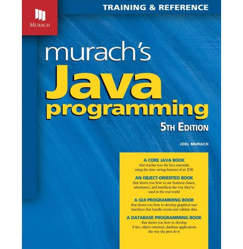 Murach's Java Programming : Training & Reference (Paperback) (Joel Murach) - image 1 of 1