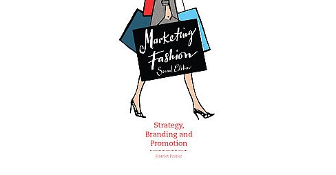 Marketing Fashion : Strategy, Branding and Promotion (Paperback) (Harriet Posner) - image 1 of 1