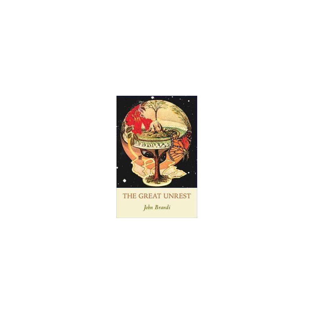 Great Unrest - by John Brandi (Paperback)