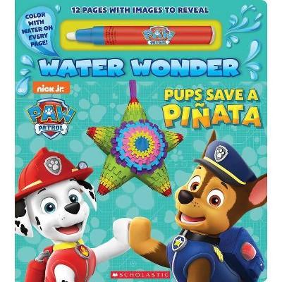 PAW Patrol Water Wonder Storybook - BRDBK (PAW Patrol) (Hardcover) - by Scholastic