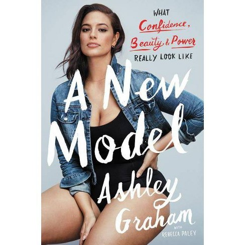 A New Model - by  Ashley Graham & Rebecca Paley (Paperback) - image 1 of 1