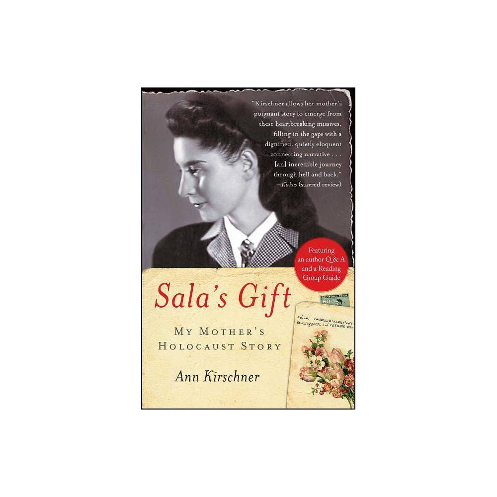 Sala S Gift Annotated By Ann Kirschner Paperback