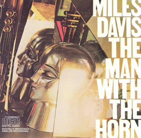Miles davis - Man with the horn (CD) - image 1 of 1