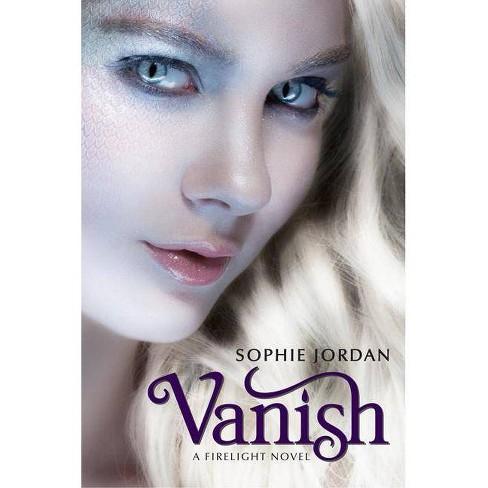 Vanish - (Firelight (Quality - Trilogy)) by  Sophie Jordan (Paperback) - image 1 of 1
