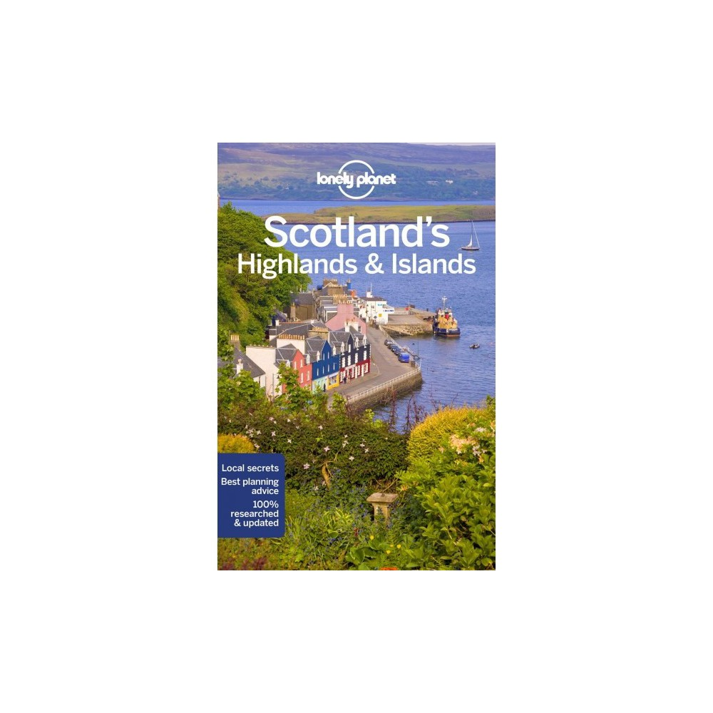 Lonely Planet Scotland's Highlands & Islands - 4 by Neil Wilson & Andy Symington (Paperback)
