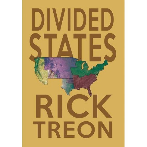 Divided States - by  Rick Treon (Hardcover) - image 1 of 1