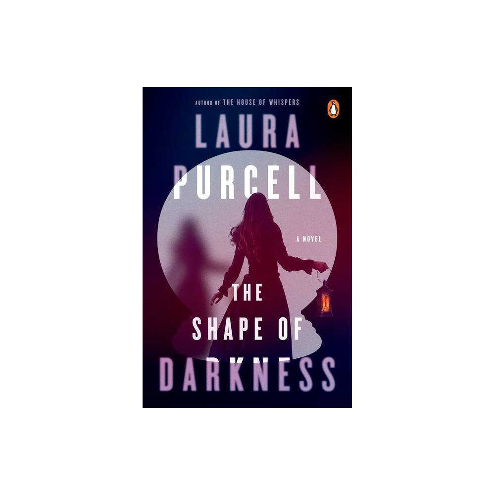 The Shape Of Darkness By Laura Purcell Paperback