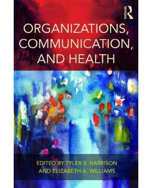 Organizations, Health, and Communication (Paperback) - image 1 of 1