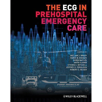 The ECG in Prehospital Emergency Care - (Paperback)