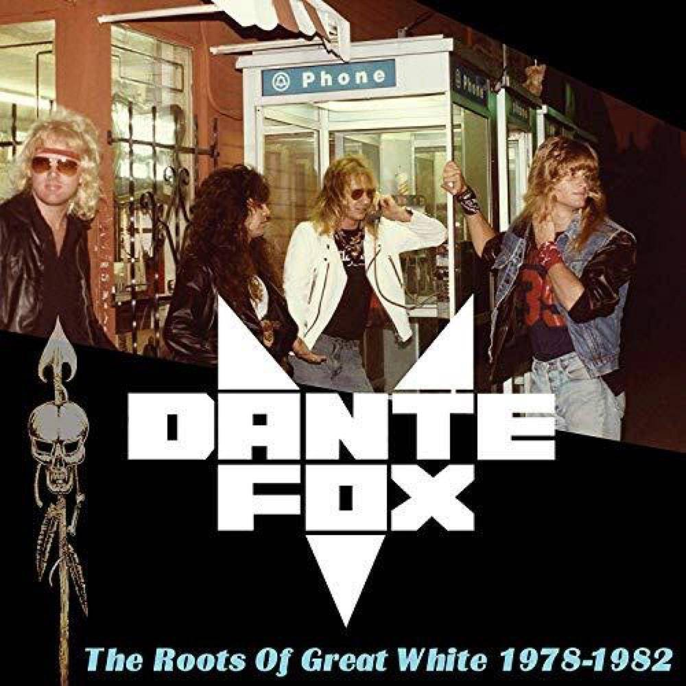Dante Fox Roots Of Great White 1978 1982 Cd Cd