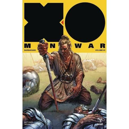 X-O Manowar (2017) Volume 5: Barbarians - by  Matt Kindt (Paperback) - image 1 of 1