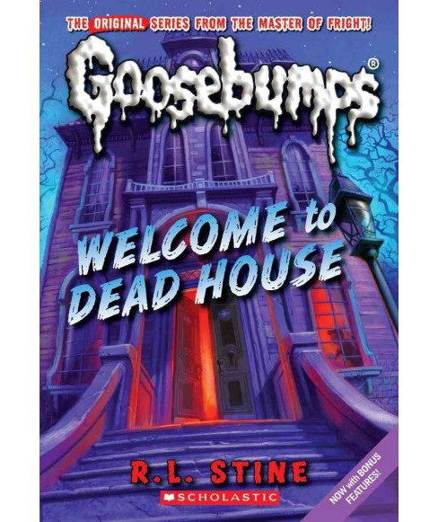 Welcome to Dead House -  (Goosebumps) by R. L. Stine (Paperback) - image 1 of 1