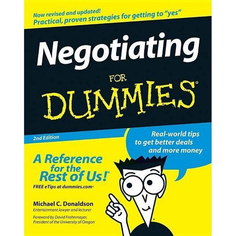 Negotiating for Dummies - (For Dummies) 2 Edition by  Michael C Donaldson (Paperback) - image 1 of 1