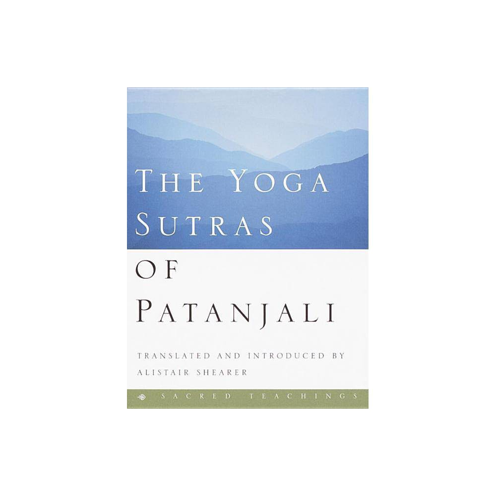 The Yoga Sutras Of Patanjali Sacred Teachings By Alistair Shearer Hardcover