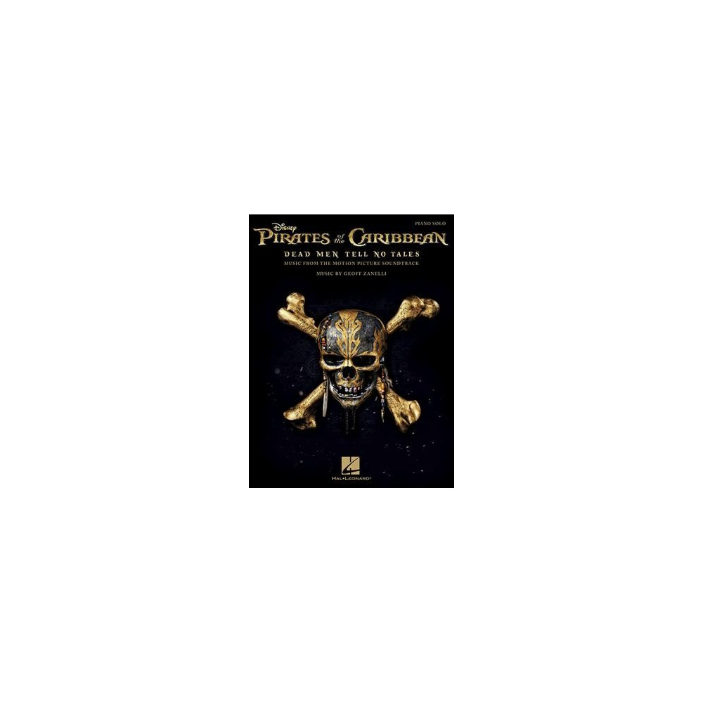 Pirates of the Caribbean : Dead Men Tell No Tales: Music from the Motion Picture Soundtrack: Piano Solo