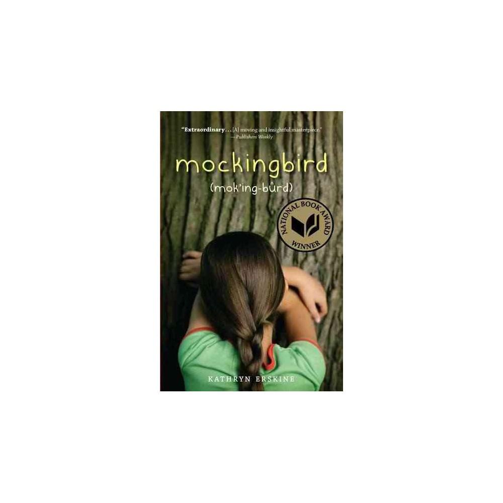 Mockingbird - Reprint by Kathryn Erskine (Paperback)