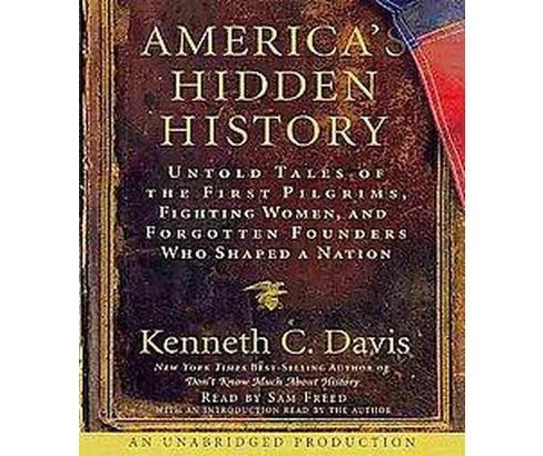 America's Hidden History (Unabridged) (Compact Disc) - image 1 of 1