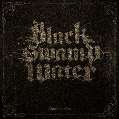 Black swamp water - Chapter one (CD) - image 1 of 1