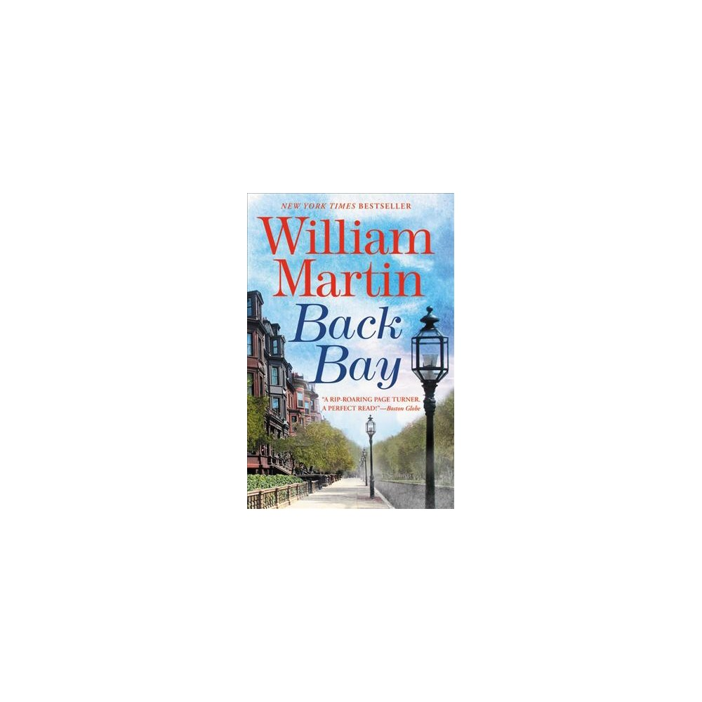 Back Bay - Reprint by William Martin (Paperback)