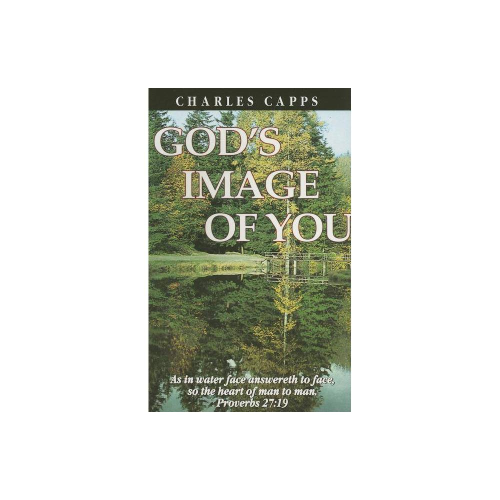 God S Image Of You By Charles Capps Paperback