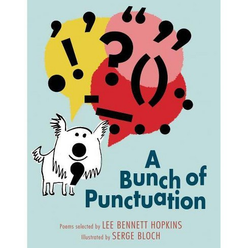 A Bunch of Punctuation - by  Lee Bennett Hopkins (Hardcover) - image 1 of 1
