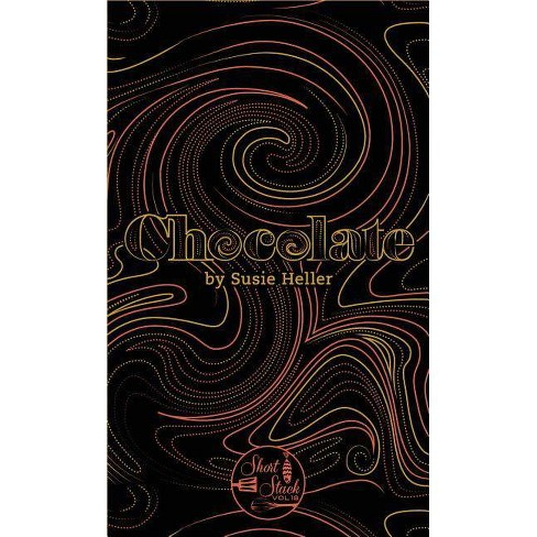 Chocolate - (Short Stack) by  Susie Heller (Paperback) - image 1 of 1