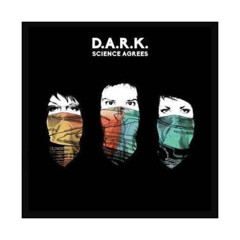 Dark - Science Agrees (CD) - image 1 of 1