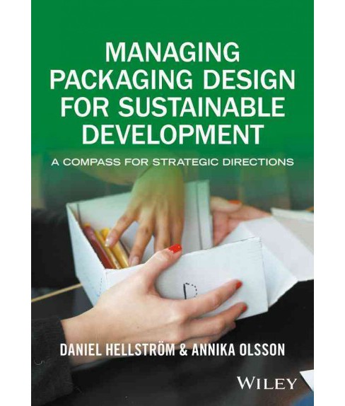 Managing Packaging Design for Sustainable Development : A Compass for Strategic Directions (Paperback) - image 1 of 1