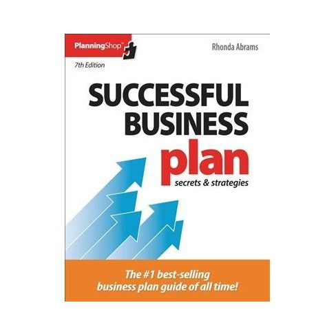 Successful Business Plan Secrets Strategies By Rhonda Abrams