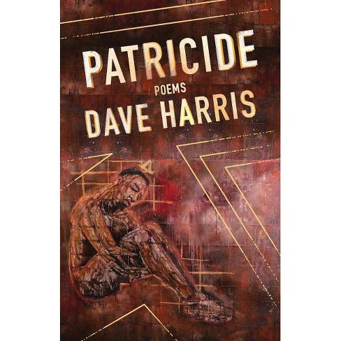 Patricide - (Button Poetry) by  Dave Harris (Paperback) - image 1 of 1
