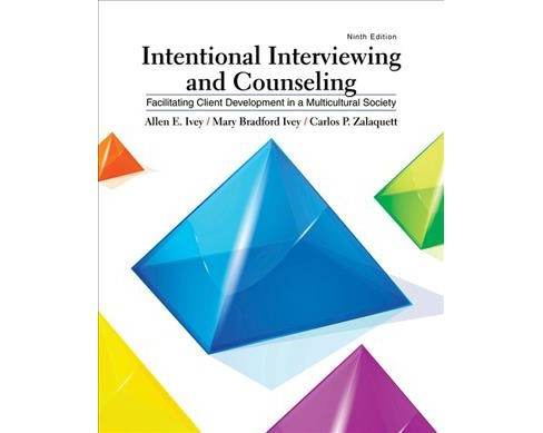 Intentional Interviewing and Counseling : Facilitating Client Development in a Multicultural Society - image 1 of 1