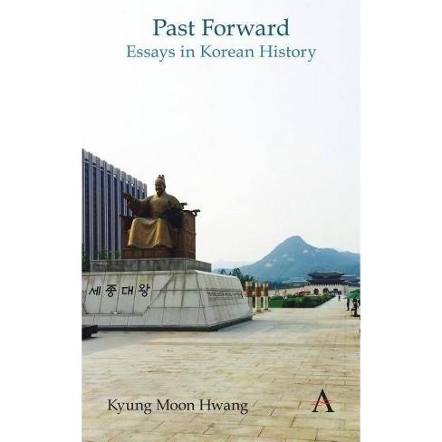 Past Forward - by  Kyung Moon Hwang (Paperback) - image 1 of 1