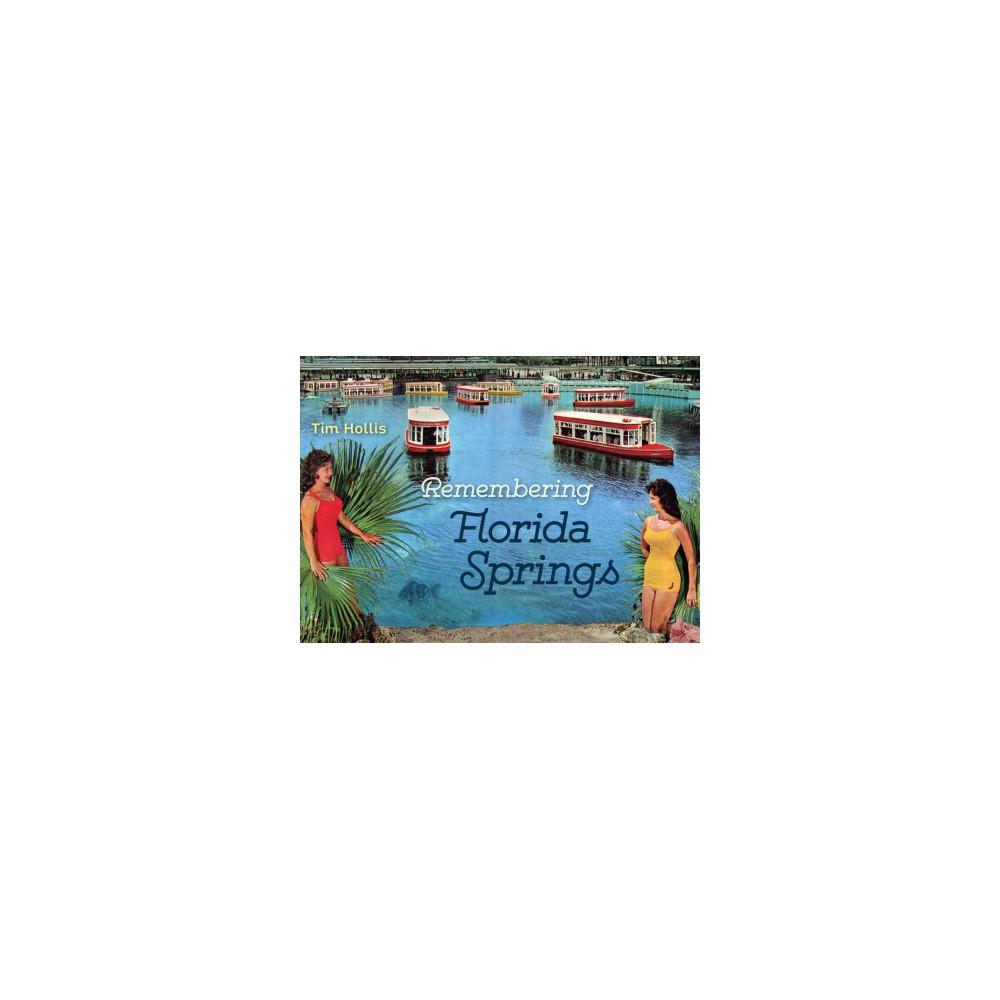 Remembering Florida Springs (Paperback) (Tim Hollis)