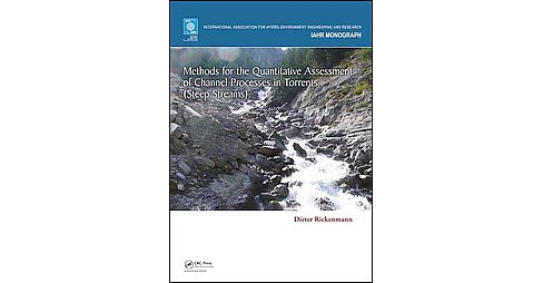 Methods for the Quantitative Assessment of Channel Processes in Torrents (Steep Streams) (Hardcover) - image 1 of 1