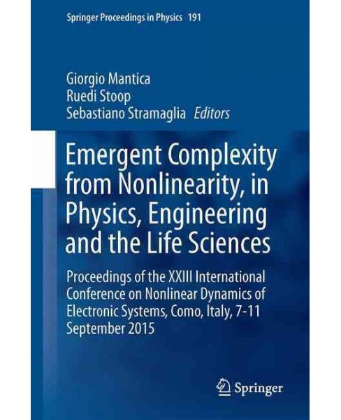 Emergent Complexity from Nonlinearity, in Physics, Engineering and the Life Sciences : Proceedings of - image 1 of 1