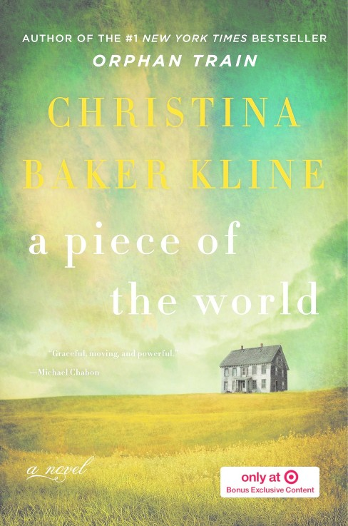 A Piece of the World (Hardcover) (Exclusive) (Christina Baker Kline) - image 1 of 1