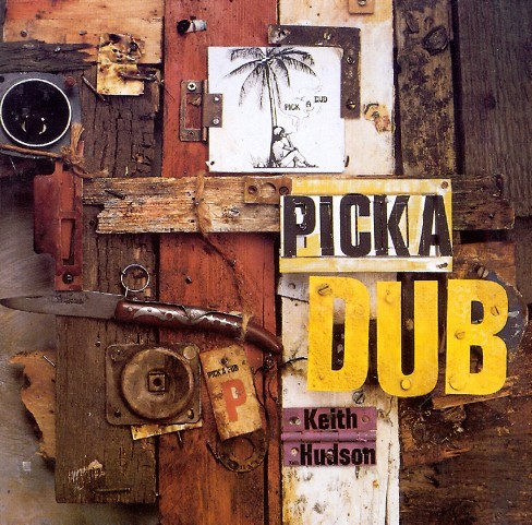 Keith hudson - Pick a dub (Vinyl) - image 1 of 1