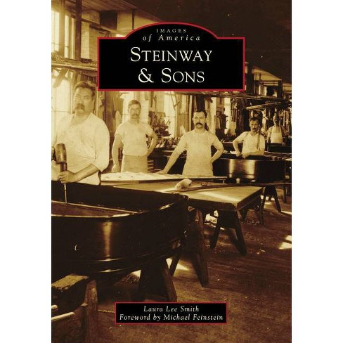 Steinway & Sons - by  Laura Lee Smith (Paperback) - image 1 of 1