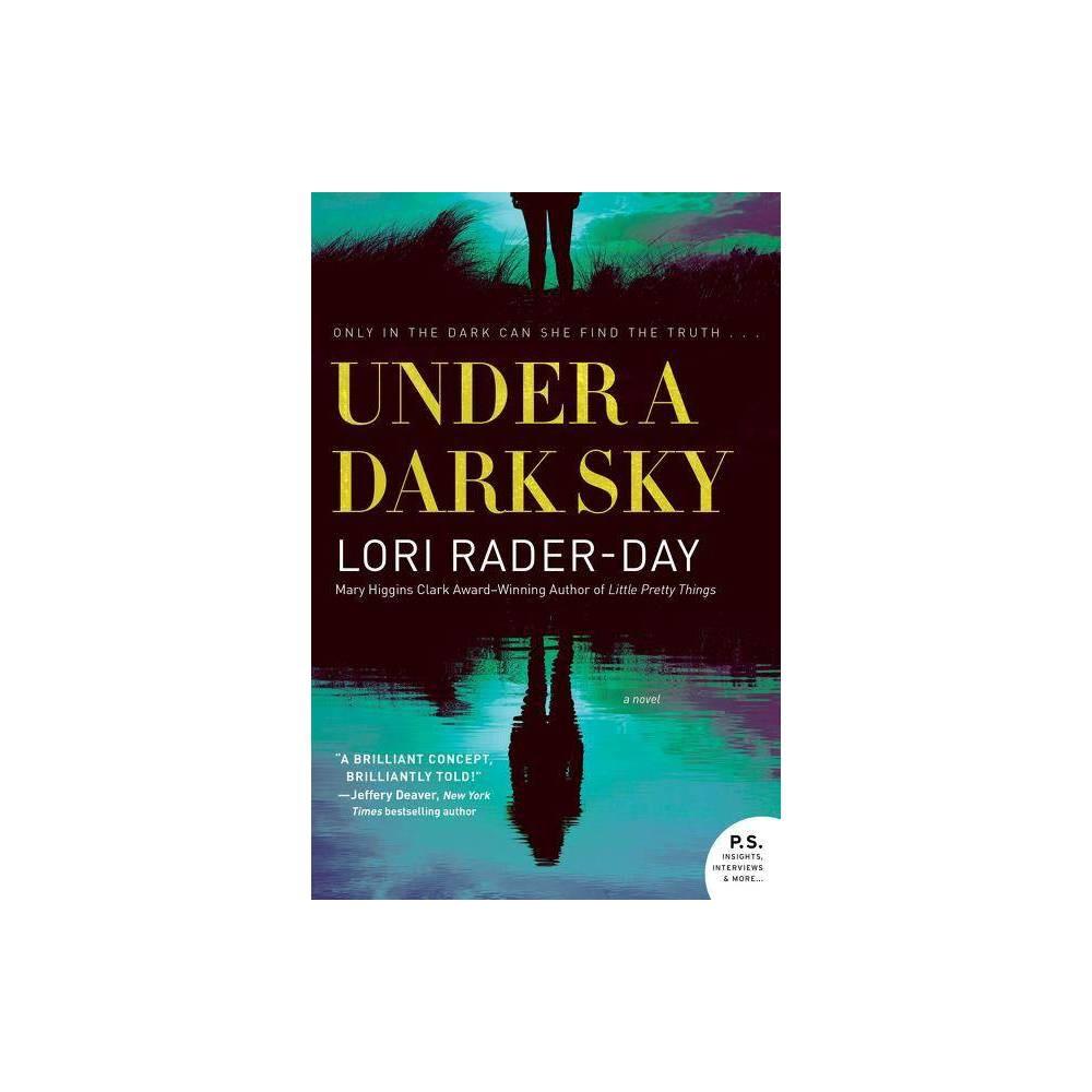 Under A Dark Sky By Lori Rader Day Paperback