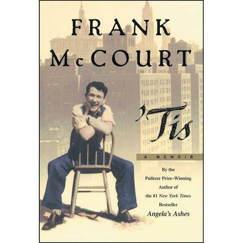 Tis - (Frank McCourt Memoirs) by  Frank McCourt (Hardcover) - image 1 of 1