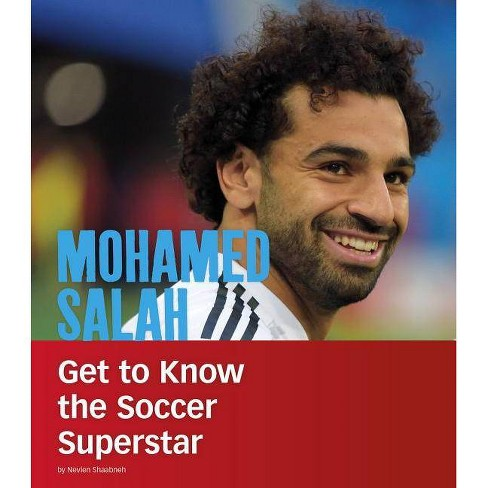 Mohamed Salah - (People You Should Know) by  Nevien Shaabneh (Paperback) - image 1 of 1