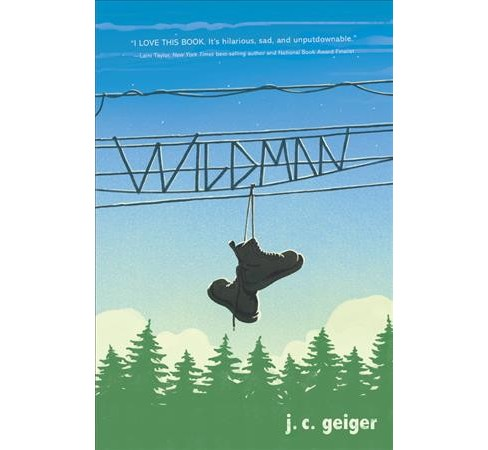 Wildman -  by J. C. Geiger (Hardcover) - image 1 of 1
