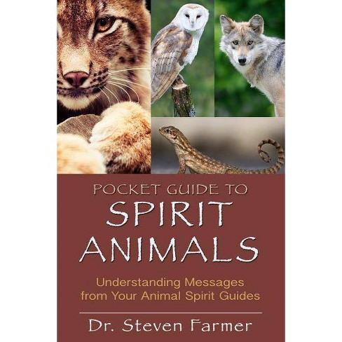 Pocket Guide to Spirit Animals - by  Steven D Farmer (Paperback) - image 1 of 1