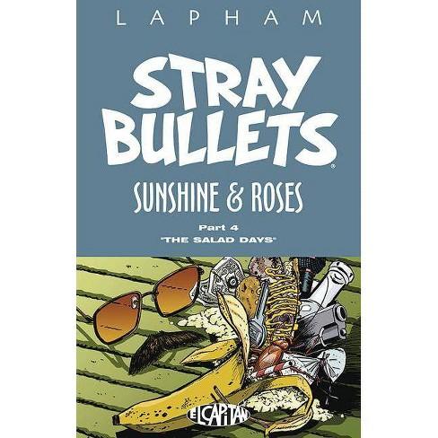 Stray Bullets: Sunshine & Roses Volume 4 - by  David Lapham (Paperback) - image 1 of 1